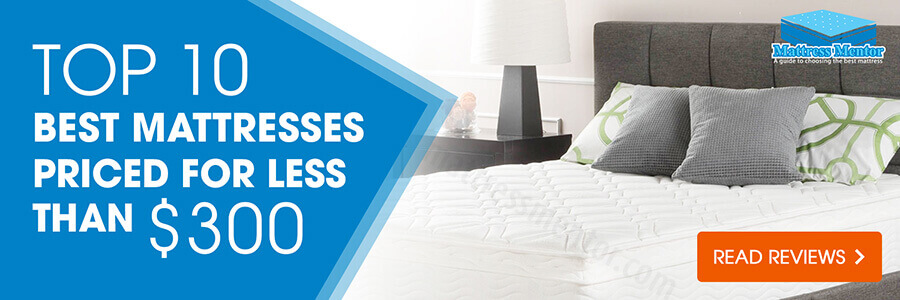 top 10 best rated mattresses under $300